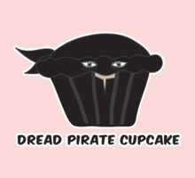 THE DREAD PIRATE CUPCAKE parody Kids Tee