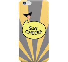 smile to the cam - iphone iPhone Case/Skin