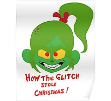 How the Glitch Stole Christmas Poster
