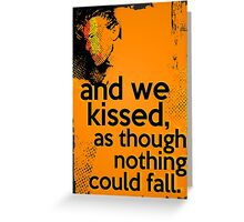 """And we kissed, as though nothing could fall"" - David Bowie (orange) Greeting Card"