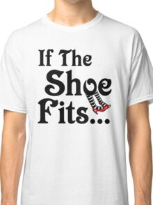 Wizard of Oz - If The Shoe Fits Classic T-Shirt