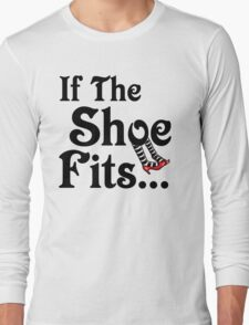 Wizard of Oz - If The Shoe Fits Long Sleeve T-Shirt