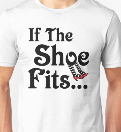 It's All About The Shoes -- Wizard of Oz Unisex T-Shirt