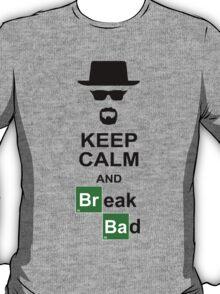 Keep Calm and Break Bad T-Shirt