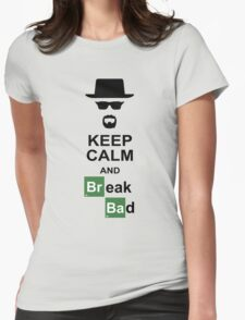 Keep Calm and Break Bad Womens Fitted T-Shirt