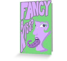 Fancy a kiss? Greeting Card