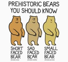 Prehistoric Bears You Should Know Kids Tee