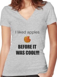 I always liked apples... Women's Fitted V-Neck T-Shirt