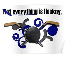 Not Everything Is Hockey. Poster