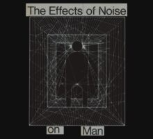 NOISE AND MAN by John King III