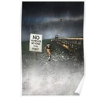 No Vehicles Beyond This Point, Mordialloc Pier, 2010 Poster