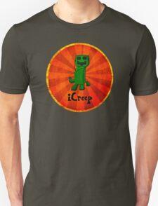iCreep Unisex T-Shirt