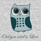 Owl you need is love by Zozzy-zebra