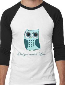 Owl you need is love Men's Baseball ¾ T-Shirt