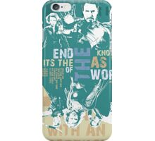 It's The End Of The World As We Know It iPhone Case/Skin
