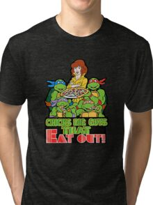 Chicks Dig Guys That Eat Out Tri-blend T-Shirt