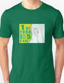 1 of Your 5 a Day T-Shirt