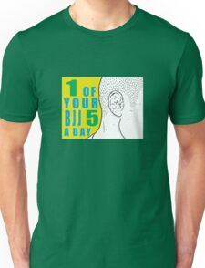 1 of Your 5 a Day Unisex T-Shirt