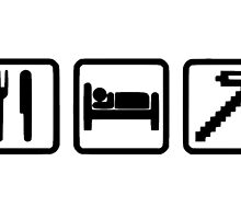 Eat,Sleep,Mine,Repeat by VovaShirts