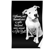 Girls Best Friend Rescued Pit Bull Poster