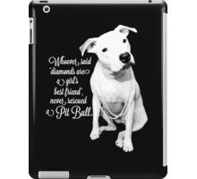 Girls Best Friend Rescued Pit Bull iPad Case/Skin