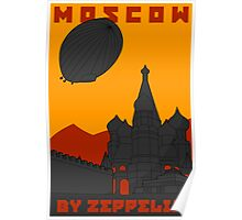 MOSCOW-By Zeppelin Poster