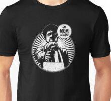 Say Mom Again! dark colors Unisex T-Shirt