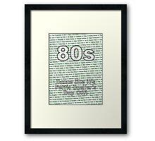 80s - Dance like it's Ferris Bueller's Day Off Framed Print