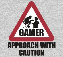 Gamer - Approach With Caution by ScottW93