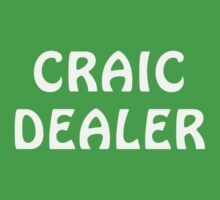 Craic Dealer by Irish32