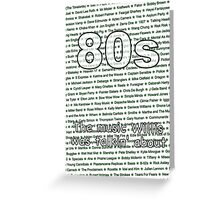 80s - The music Willis was talkin' about Greeting Card