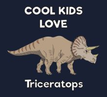 Cool kids love triceratops Kids Tee