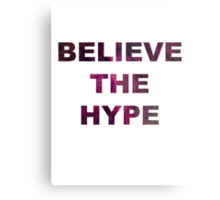 BELIEVE THE HYPE SPACE BACKGROUND T-SHIRT/HOODIE/JUMPER Metal Print