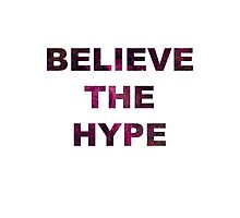 BELIEVE THE HYPE SPACE BACKGROUND T-SHIRT/HOODIE/JUMPER Photographic Print