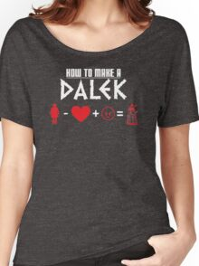 How to Make a Dalek (variant 3) Women's Relaxed Fit T-Shirt