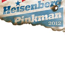 Heisenberg Campaign Poster 2012 by breakingBlue