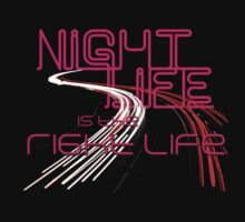 Night Life Is the Right Life by CinnamonFish