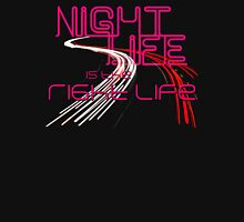 Night Life Is the Right Life Womens Fitted T-Shirt