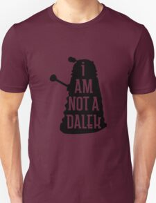 I AM NOT A DALEK in black T-Shirt