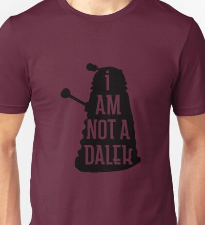 I AM NOT A DALEK in black Unisex T-Shirt