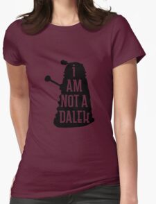 I AM NOT A DALEK in black Womens Fitted T-Shirt