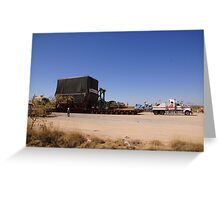 You wouldn't want to get stuck behind this! Greeting Card