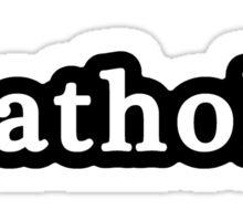 Catholic - Hashtag - Black & White Sticker