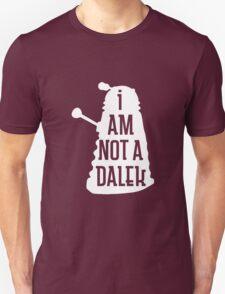 I AM NOT A DALEK in white T-Shirt