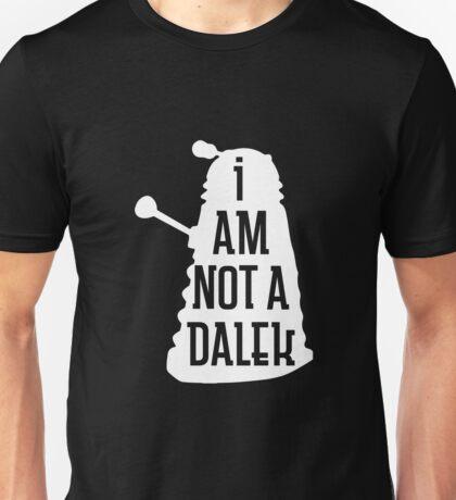 I AM NOT A DALEK in white Unisex T-Shirt