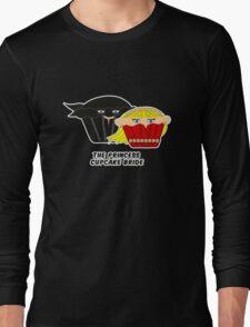 THE PRINCESS CUPCAKE BRIDE parody Long Sleeve T-Shirt