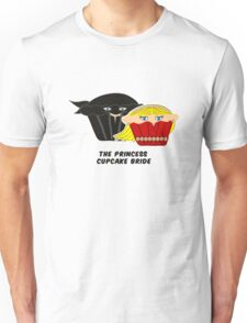 THE PRINCESS CUPCAKE BRIDE parody Unisex T-Shirt