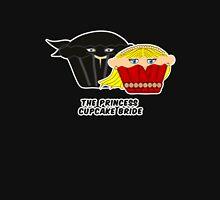 THE PRINCESS CUPCAKE BRIDE parody Unisex T-Shirt