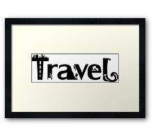 Explore, Nature, Adventure - Travel Framed Print