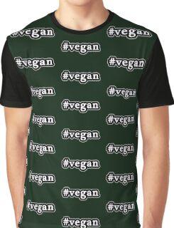 Vegan - Hashtag - Black & White Graphic T-Shirt